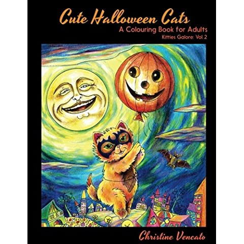Cute Halloween Cats: A Cats and Kittens Colouring Book for Adults: Volume 2 (Kitties Galore)