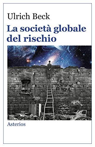 La società globale del rischio