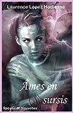Âmes en sursis: Recueil de Nouvelles (French Edition)