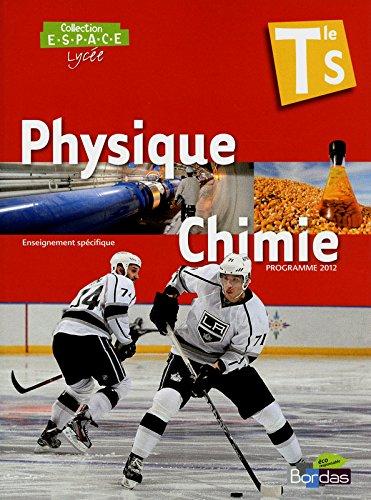 E.S.P.A.C.E Tle S * Manuel de l'élève Physique-Chimie Petit Format (Éd. 2012)