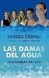Las damas del agua (Deportes)