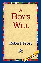 A Boy's Will by Robert Frost (2006-02-20)