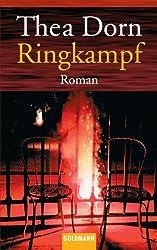 Ringkampf: Roman
