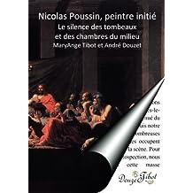 Nicolas Poussin, le silence des tombeaux et des chambres du milieu