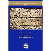 Der Kampf der Seevölker gegen Pharao Ramses III. (Architektur, Inschriften und Denkmäler Altägyptens)