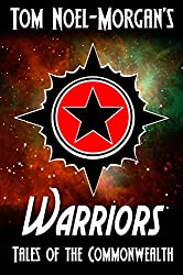 Warriors (Tales of the Commonwealth Book 2)