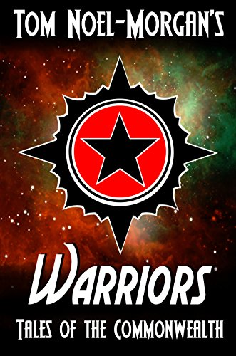 Warrior Tech Short (Warriors (Tales of the Commonwealth Book 2) (English Edition))