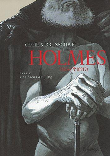 Holmes (Tome 2-Les Liens du sang): (1854/ † 1891 ?)