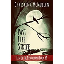 Past Life Strife (Rise of the Discordant Book 1) (English Edition)