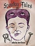 Spooky Tales Volume 1