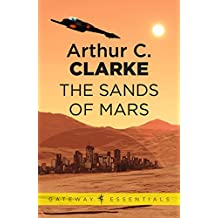 The Sands of Mars (Golden Age Masterworks) (English Edition)