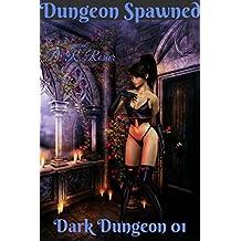 Dungeon Spawned: Dark Dungeon 01 (English Edition)