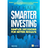 Smarter Investing 3rd edn: Simpler Decisions for Better Results (Financial Times Series)