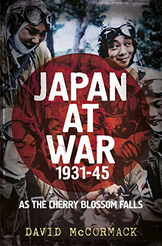 Japan at War 1931-45: As the Cherry Blossom Falls (English Edition) Cherry Blossom Fall
