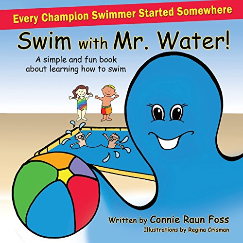 Swim with Mr. Water: A simple and fun book about learning to swim Test