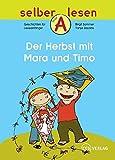 Der Herbst mit Mara und Timo (selber lesen)