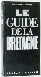 """Afficher """"Le Guide de la Bretagne"""""""