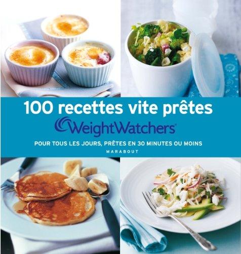 Download 100 Recettes Vite Pretes Weight Watchers Pdf Yunuserafeim