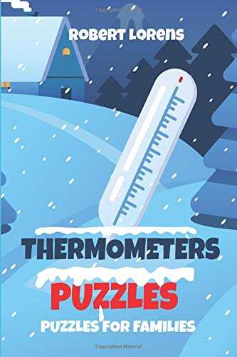 Puzzles for Families: Thermometers Puzzles (Puzzles for Juniors and Adults, Band 1) (Familie Thermometer)