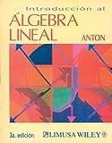 Introduccion Al Algebra Lineal / Elementary Linear Algebra