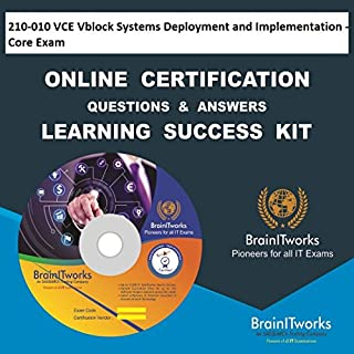 210-010 VCE Vblock Systems Deployment and Implementation - Core Exam Online Certification Learning Made Easy