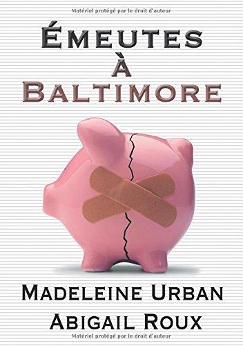 Émeutes à Baltimore par Madeleine Urban