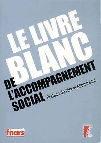 Le livre blanc de l'accompagnement social par FNARS