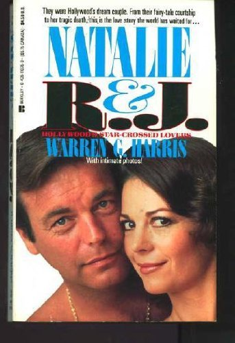 Natalie and R.J.: Hollywood's Star-Crossed Lovers by Warren G. Harris (1-Jan-1990) Mass Market Paperback