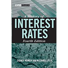 A History of Interest Rates (Wiley Finance Editions)