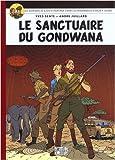 Les aventures de Blake et Mortimer, Tome 18 - Le sanctuaire du Gondwana : Album petit format