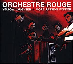 Yellow Laughter - More Passion Fodder
