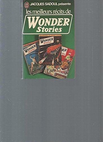 Les meilleurs récits de Wonder Stories par ANTHOLOGIE