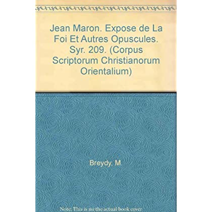 Jean Maron. Expose De La Foi Et Autres Opuscules. Syr. 209