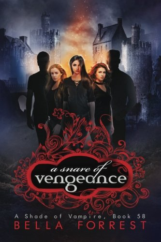 A Shade of Vampire 58: A Snare of Vengeance: Volume 58