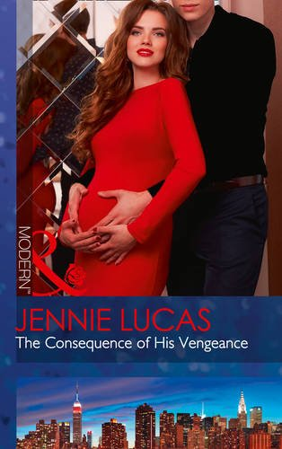 the-consequence-of-his-vengeance-one-night-with-consequences-book-28