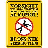 Blechschild Schild Fun Schild - Bloss nix verschütten - 22 x 17cm