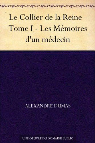 Couverture du livre Le Collier de la Reine - Tome I - Les Mémoires d'un médecin