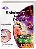 Photoshop CS-Buch für digitale Fotografie