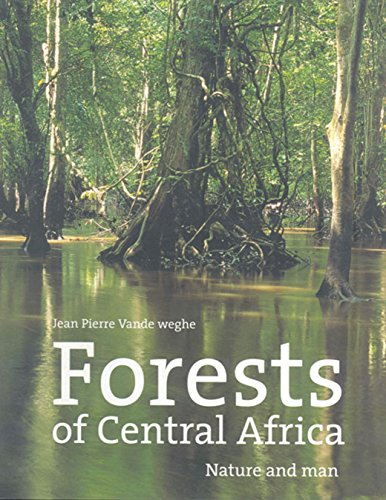 Forests of Central Africa: Nature and Man