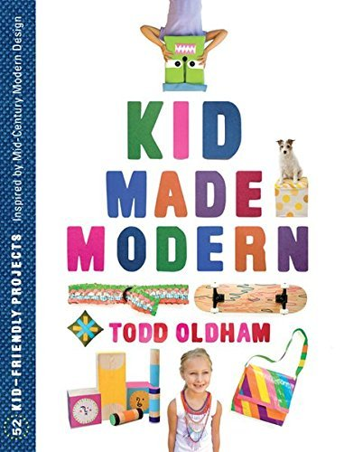 Kid Made Modern by Todd Oldham (2012-05-01)