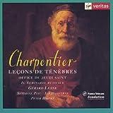 Charpentier: Lecons de T?n?bres. Office du Jeudi Saint H. 121, 144, 510, 139, 128, 135, 521 (2005-05-03)