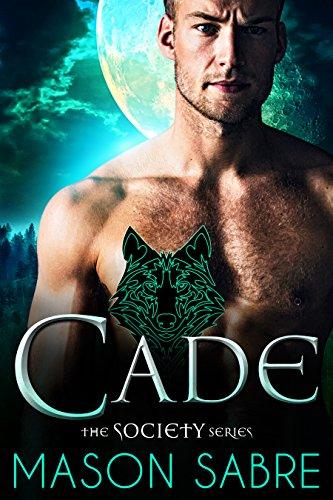 Cade: An Urban Fantasy Novel (Society Series Book 1) (English Edition) -