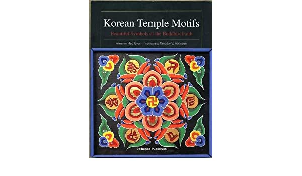 Korean Temple Motifs Beautiful Symbols Of The Buddhist Faith