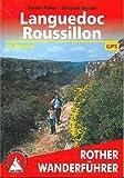Languedoc - Roussillon - 50 Touren - Mit GPS-Tracks. - Daniel Anker, Jacques Maubé