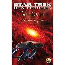 The Returned, Part I (Star Trek- New Frontier, The Returned Book 1)