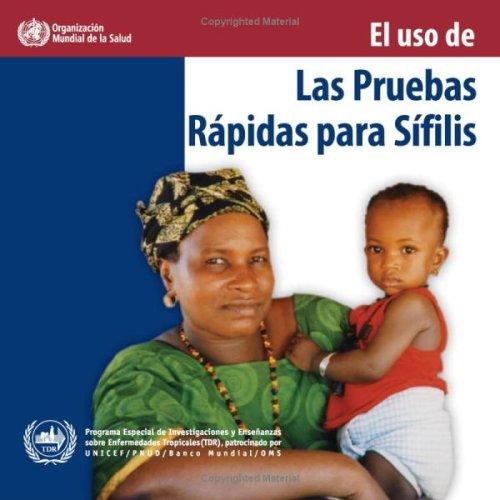 El USO de Las Pruebas Rápidas Para Sífilis por World Health Organization