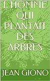 Telecharger Livres L HOMME QUI PLANTAIT DES ARBRES (PDF,EPUB,MOBI) gratuits en Francaise