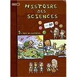 Histoire des sciences en BD, Tome 5 : Vers les Lumières
