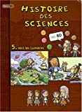 Histoire des sciences en BD, Tome 5 - Vers les Lumières