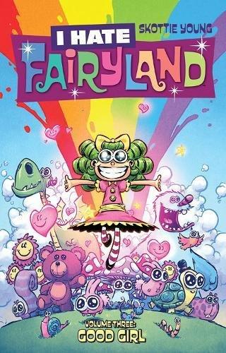 Preisvergleich Produktbild I Hate Fairyland Volume 3: Good Girl